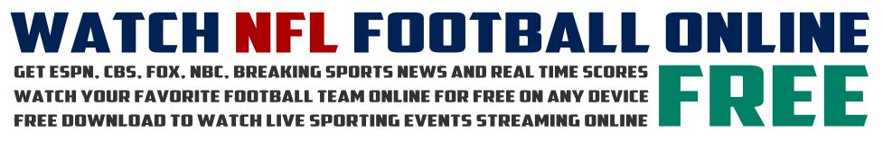 Watch NFL Online Free
