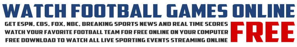 Watch Football Games Online Free